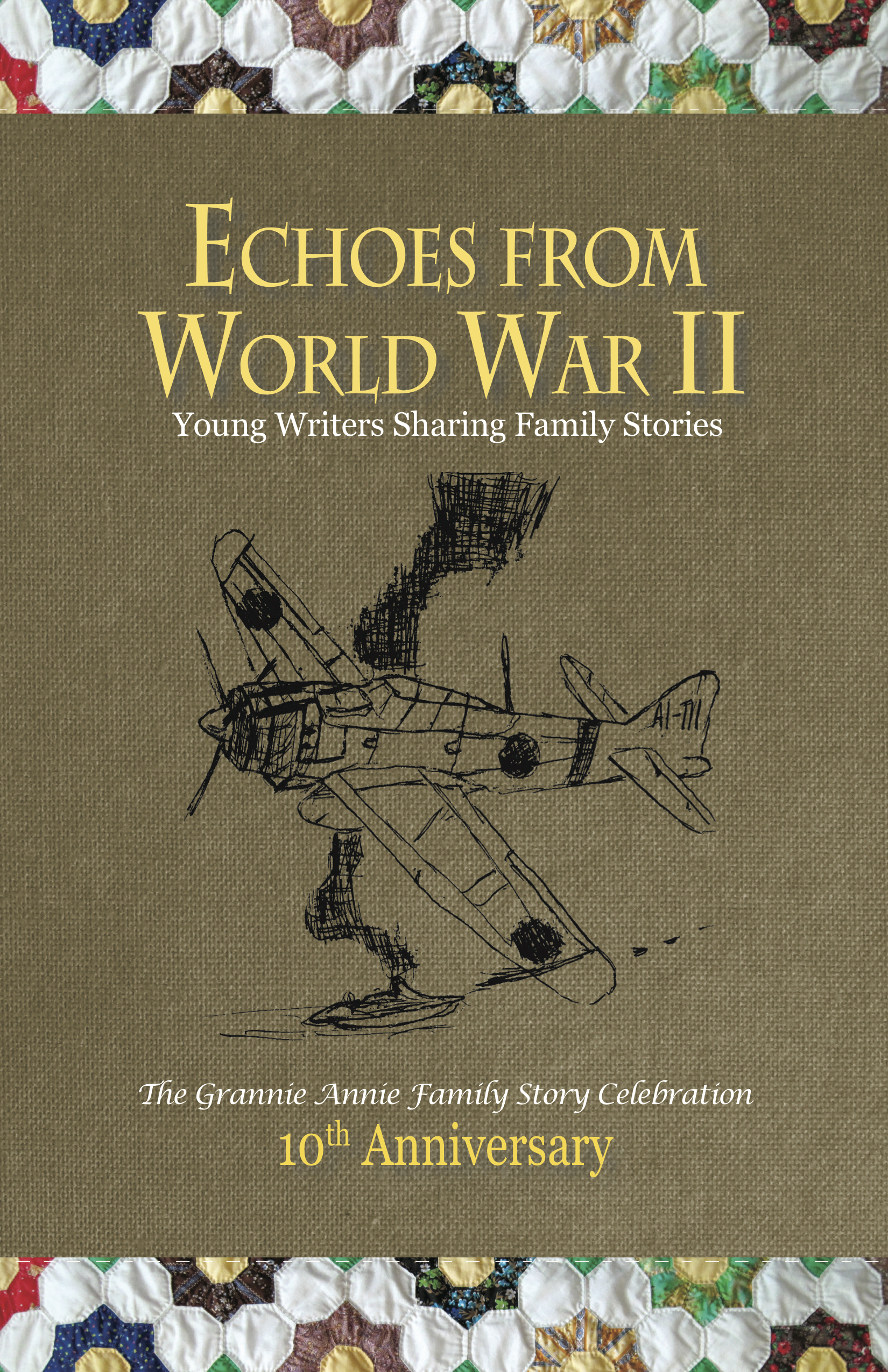 Echoes from World War II - Young Writers Sharing Family Stories